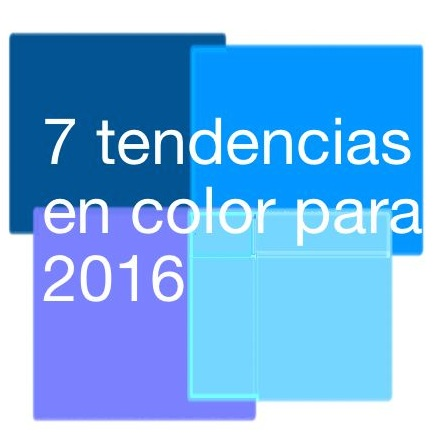 Las 7 tendencias de color para 2016 for Tendencias en colores para interiores 2016