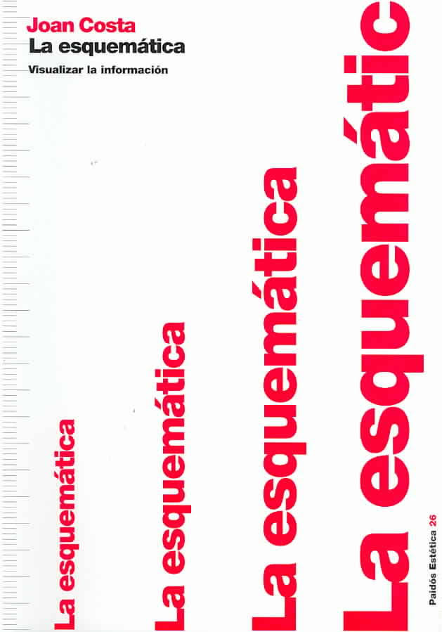 """La Esquemática, Visualizar la Información de Juan Costa, presenta a los """"fenómenos invisibles"""" que existe en el Diseño Gráfico."""