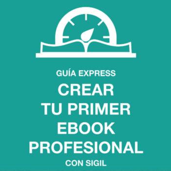 """El libro """"Guía para Crear tu Primer E-book Profesional"""" te enseñara todo sobre el diseño editorial pero en formato digital."""