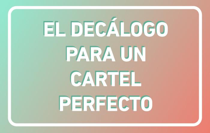 Infografía: el decálogo para diseñar el cartel perfecto