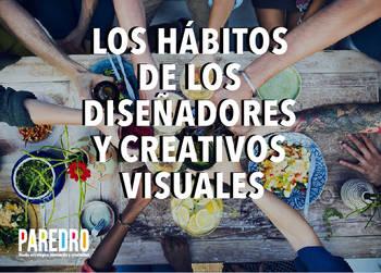 Hábitos de los diseñadores y creativos visuales