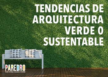 Tendencias de arquitectura verde o sustentable