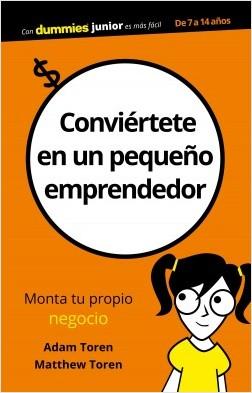 El libro Conviértete en un Pequeño Emprendedor te guiará fácilmente para realizar tu sueño de independizarte y montar tu propio negocio.