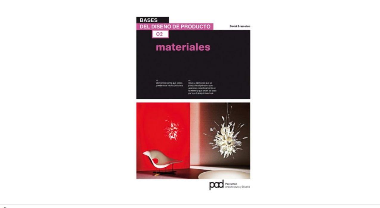 Libro materiales bases del dise o de producto de david for Diseno de producto