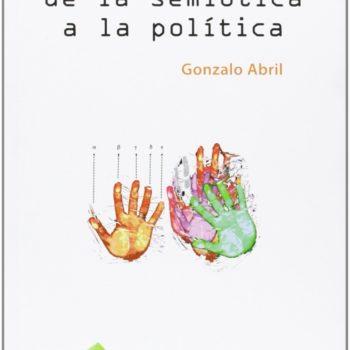"""Hoy te presentamos el libroCultura visual, de la semiótica a la política que habla sobre la cultura del """"mundo imagen"""" dentro los procesos de sentido."""