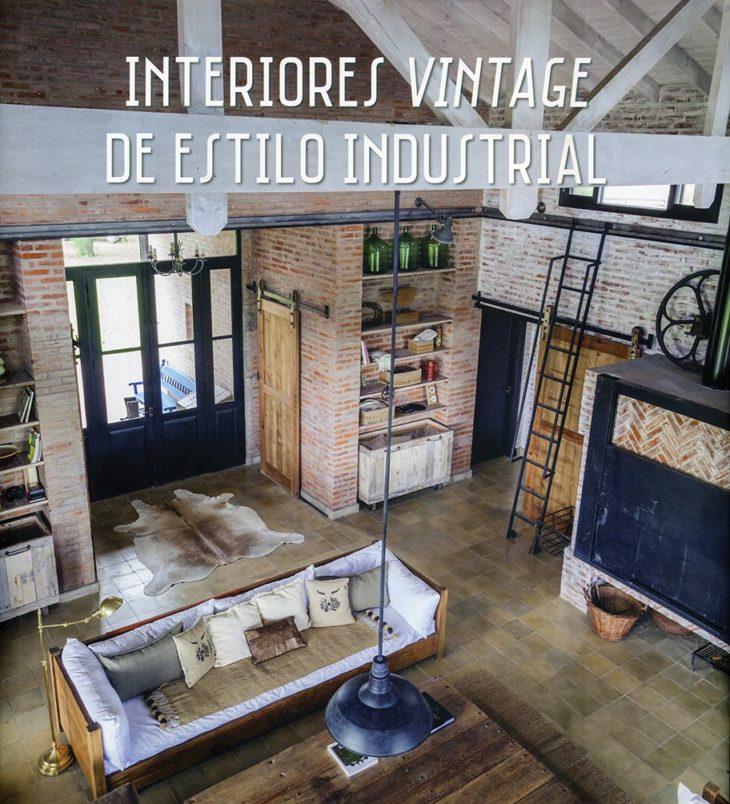 Tras la Primera Guerra Mundial surge una tendencia para aprovechar los espacios abandonados, Interiores Vintage de Estilo Industrial explica su historia.