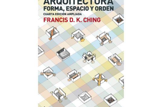 Arquitectura. Forma, Espacio y Orden de Francis D.K. Ching, es un manual introductorio de la cadena secuencial que implica dicha materia.