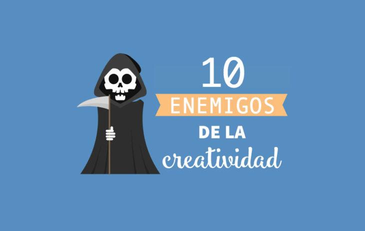 Los enemigos de la creatividad provocan que tu imaginación se estanque y tus ideas se agotan, reconócelos para evitarlos al máximo.