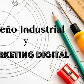 Marketing Digital y Diseño Industrial parecerían disciplinas sin nada en común, pero su procedimiento es más similar de lo que se pensaba.