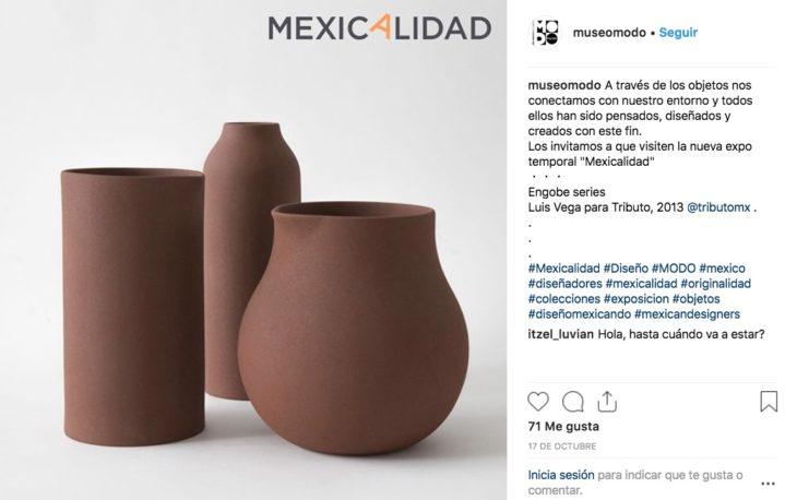"""""""Mexicalidad, Diseño y Nuevas Generaciones"""" en el MODO es una exposición que pretende mostrar la relevancia del diseño mexicano en todo lo que nos rodea."""