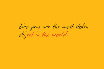 Este anuncio promocional, asegura que los Bic bolígrafos son los más robados en todo el mundo, aunque no ofrece un porcentaje, te muestra otra señal...