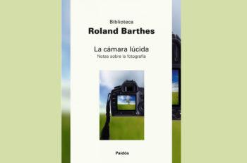 La Cámara Lúcida de Roland Barthes se describe como un libro autorreferencial, a pesar de ello se convirtió en un indispensable para los fotógrafos.