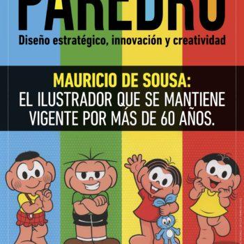 Mauricio de Sousa es un ilustrador brasileño que ha creado más de 400 personajes de historietas durante más de 60 años de trayectoria.