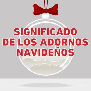 Los adornos navideños tienen un significado especial más allá de decorar un espacio, son la representación de distintos conceptos.