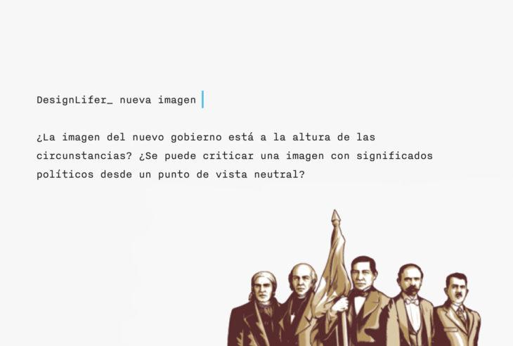 ¿Cómo analizar la nueva Imagen del Gobierno de México? Desde sus elementos básicos como gama cromática, tipografía, personajes, etcétera.