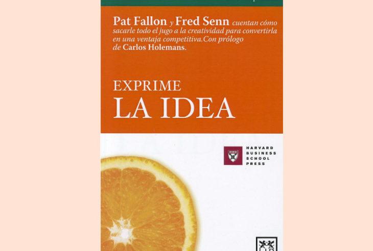 Exprime la Idea es un libro que te dice como aprovechar y plantear un concepto creativo ocurrente y como transformarlo en un proyecto funcional.