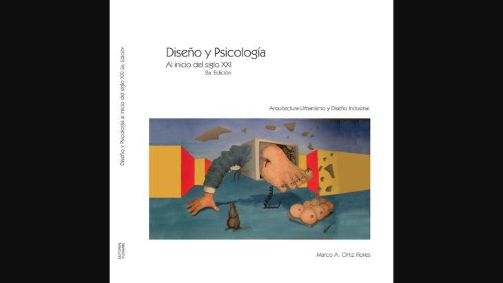 El libro Diseño y Psicología, Al Inicio del Siglo XXI analiza como ambas disciplinas se relacionan en campos como el urbanismo y el diseño industrial.