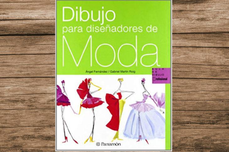 El libro Dibujo para Diseñadores de Moda, te da las herramientas y técnicas necesarias para plasmar adecuadamente el diseño de una prenda.