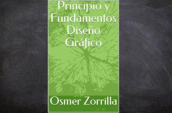 El libro Principio y Fundamentos Diseño Gráfico es una guía no sólo para comprender la disciplina, también es un prontuario fácil de consultar.