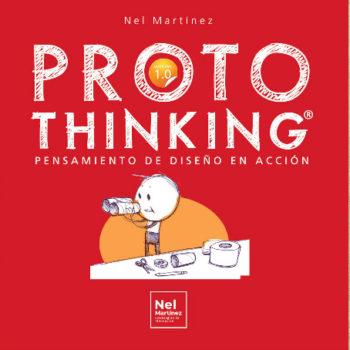 El libro ProtoThinking, Pensamiento de Diseño en Acción es una guía perfecta para aterrizar las ideas y propuestas y convertirlas en prototipos industriales